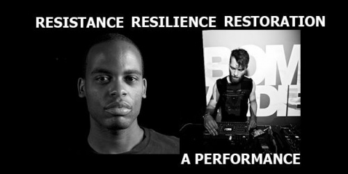 Resistance, Resilience, and Restoration: A Performance